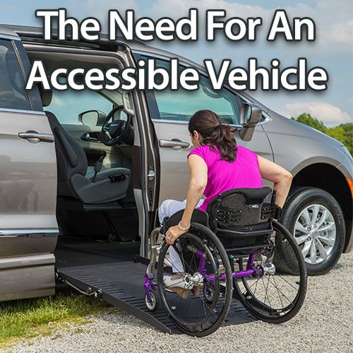 The Need For An Accessible Veh